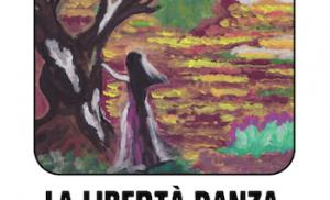 Libri – La libertà danza fra gli ulivi.