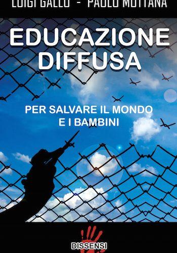 Libri – Educazione diffusa. Per salvare il mondo e i bambini.