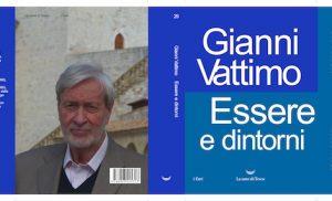 Essere e dintorni, di Gianni Vattimo. </br> Giorno 22 06 2018 – Presentazione al Circolo dei Lettori.